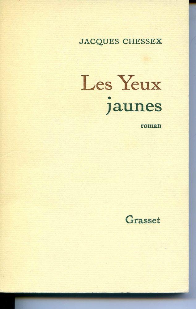 Les yeux jaunes - Jacques Chessex, 4 Rennes (35)