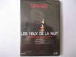 DVD ' LES YEUX DE LA NUIT ' , neuf