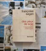 DES YEUX DE SOIE de Françoise SAGAN Ed. Flammarion 3 Bubry (56)