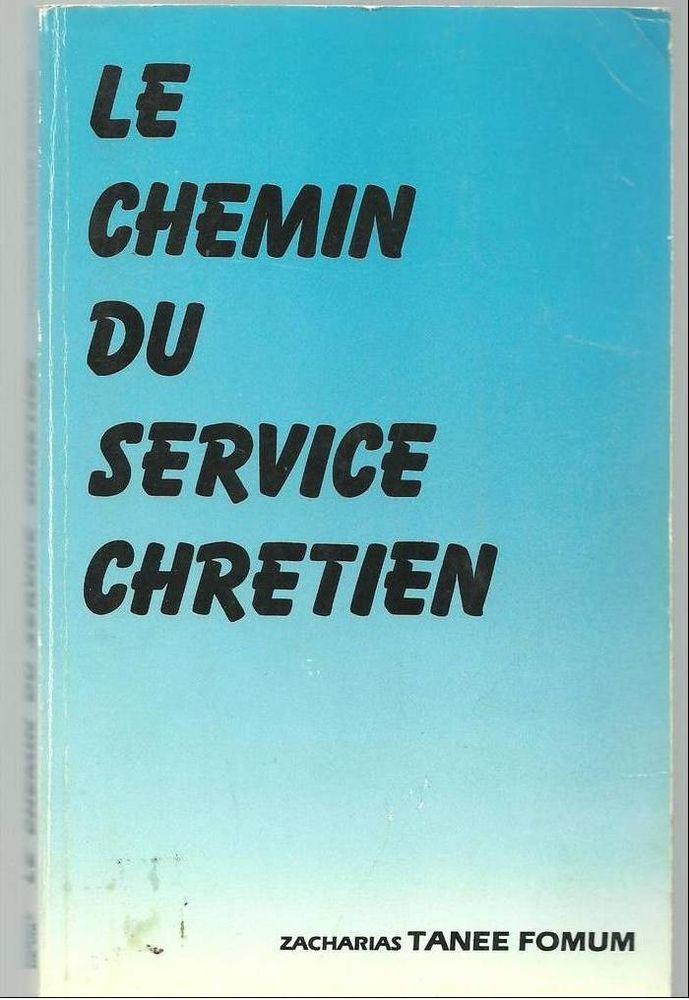 Dr Zacharias TANEE FOMUM le chemin du service chretien - 1re édition Livres et BD