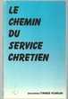 Dr Zacharias TANEE FOMUM le chemin du service chretien - 1re édition
