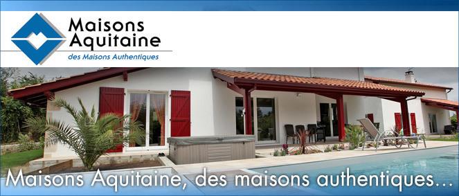 MAISONS AQUITAINE, constructeur immobilier 64