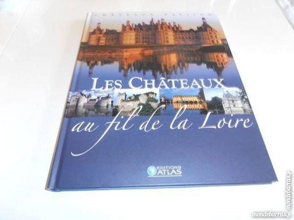 Les Châteaux au fil de la Loire (78) 25 Tours (37)
