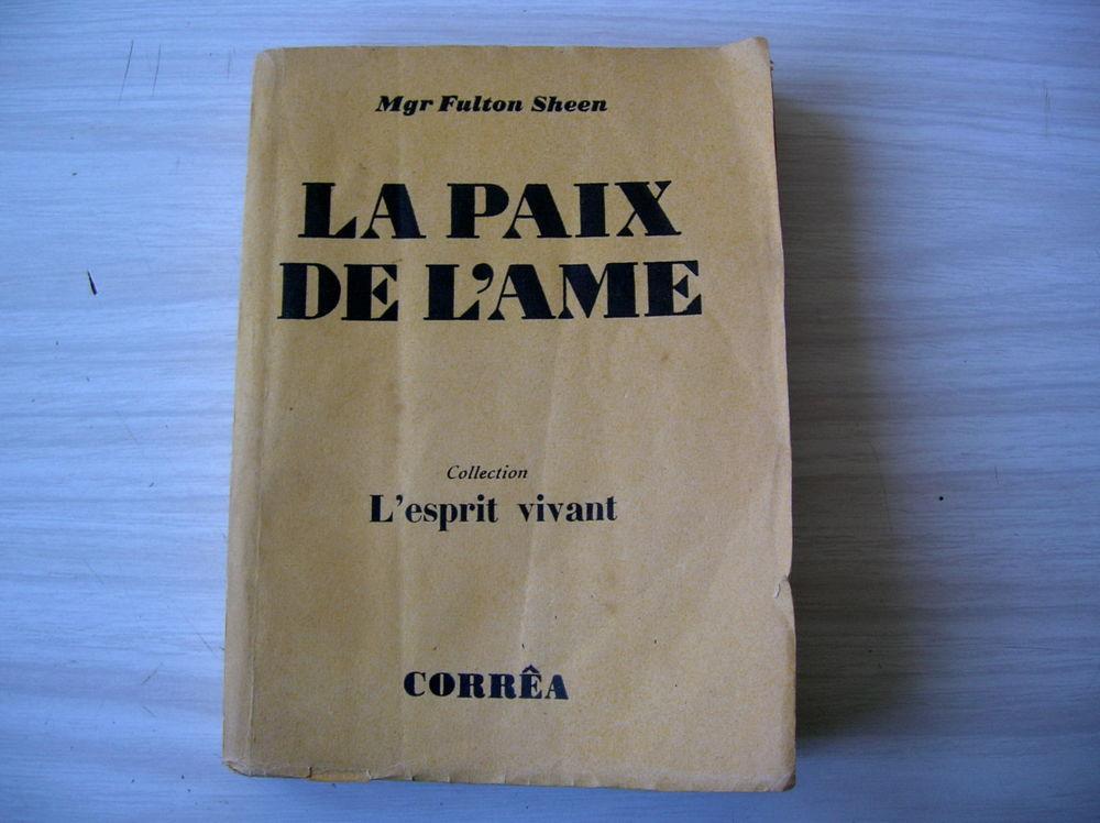 Mgr Fulton Sheen LA PAIX DE L'AME 33 Nantes (44)