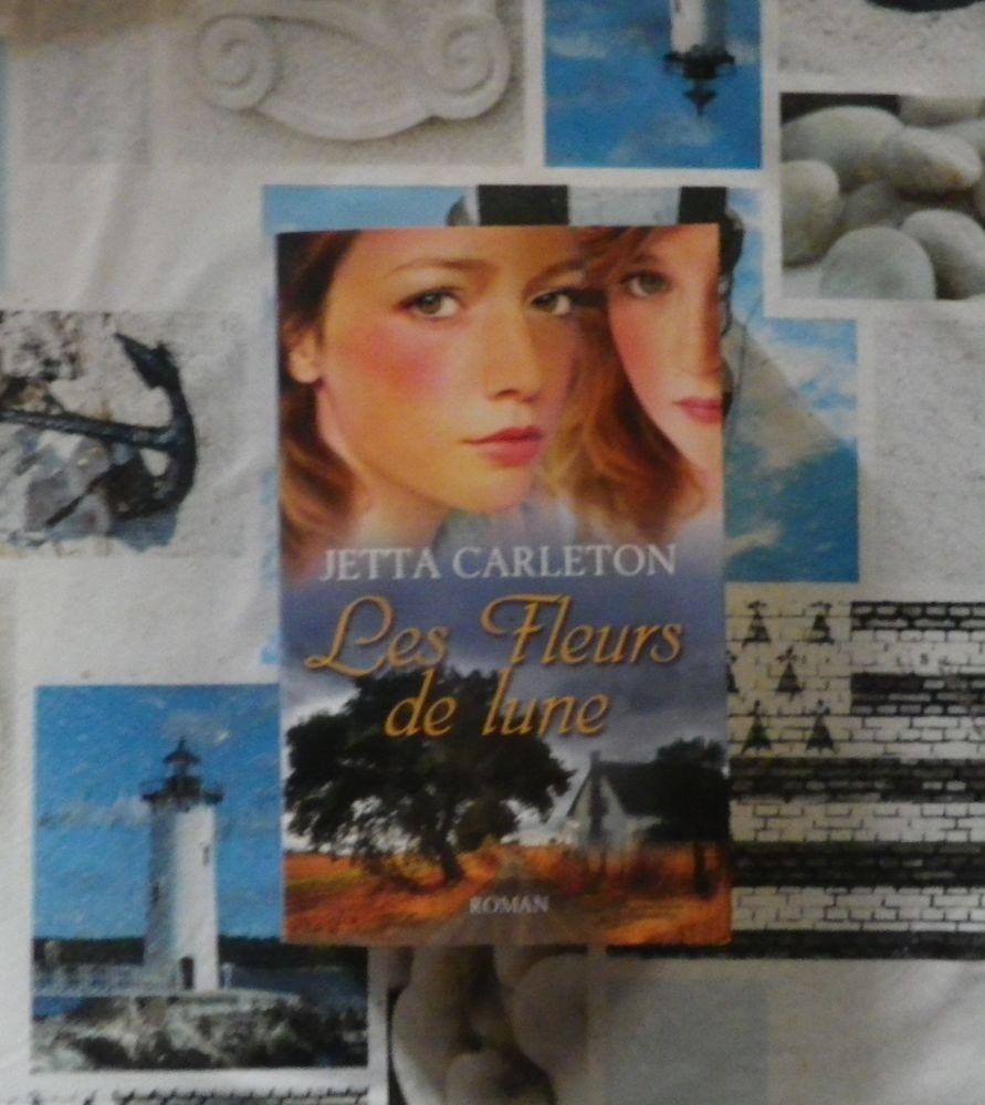 LES FLEURS DE LUNE de Jetta CARLETON Ed. France Loisirs 4 Bubry (56)