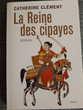 La reine des cipayes - Catherine CLEMENT Rueil-Malmaison (92)
